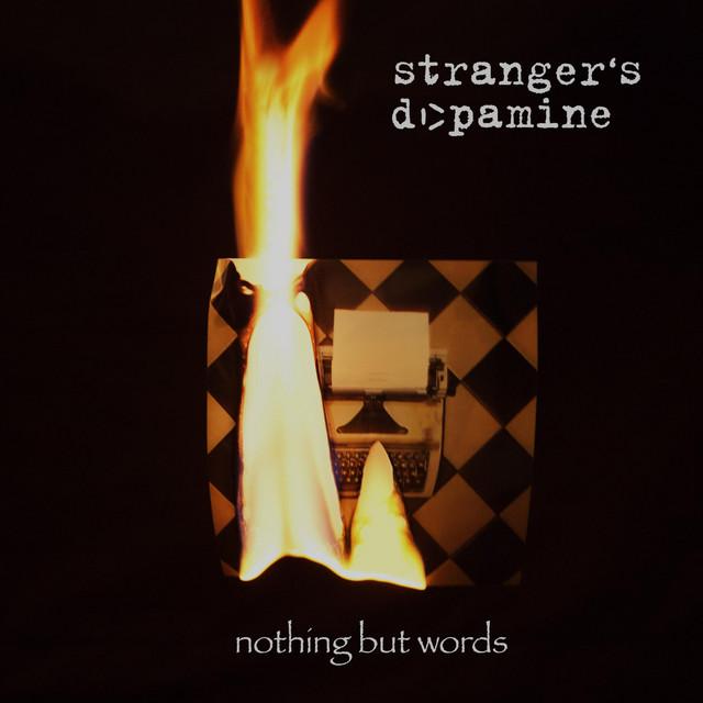 Stranger's Dopamine