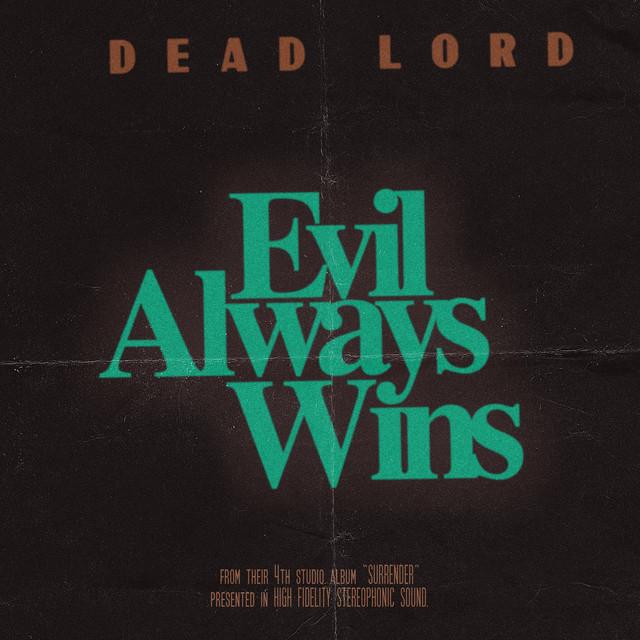 Evil Always Wins