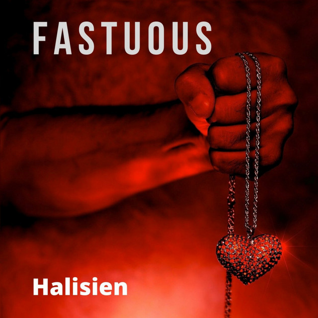 Album cover for Fastuous by Halisien