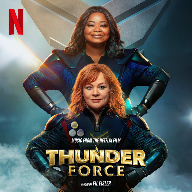Thunder Force (Music From the Netflix Film) - Official Soundtrack