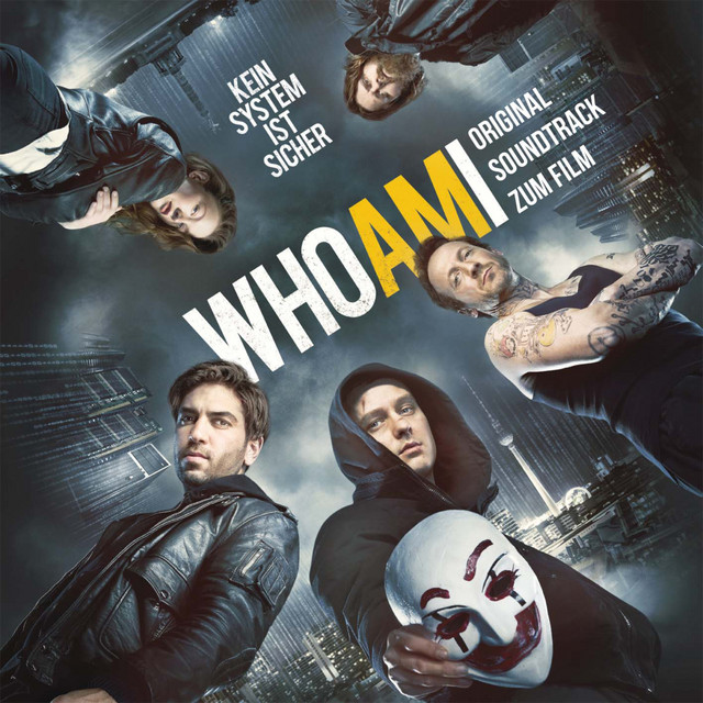 Who Am I - Kein System ist sicher (Original Motion Picture Soundtrack) Image