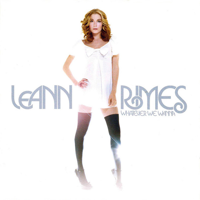 Album cover for Whatever We Wanna (Deluxe Edition) by LeAnn Rimes
