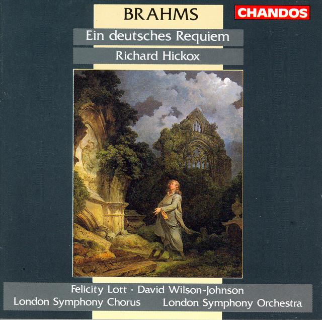Deutsches Requiem Brahms