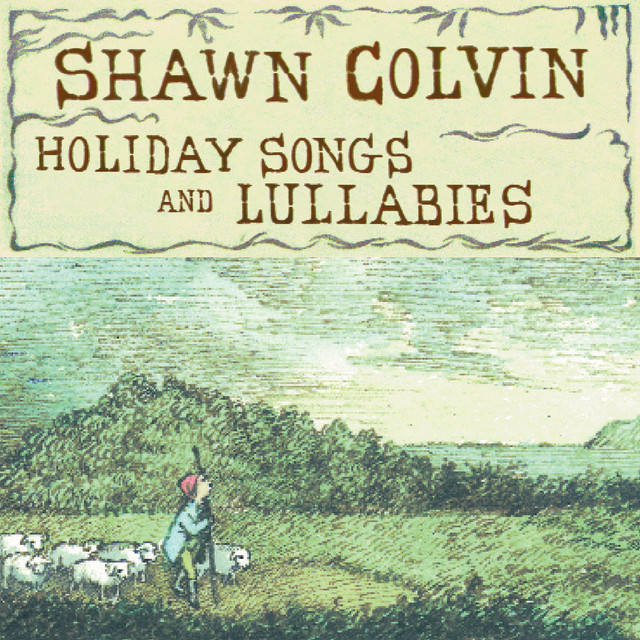 Holiday Songs And Lullabies by Shawn Colvin