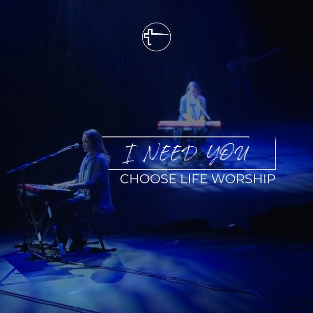Choose Life Worship