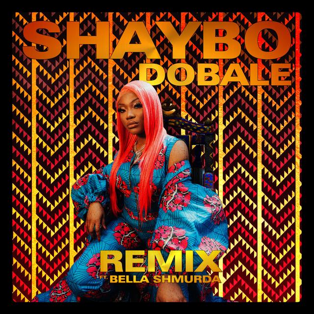 Dobale (feat. Bella Shmurda) [Remix]