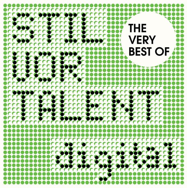 The Very Best Of Stil vor Talent Digital