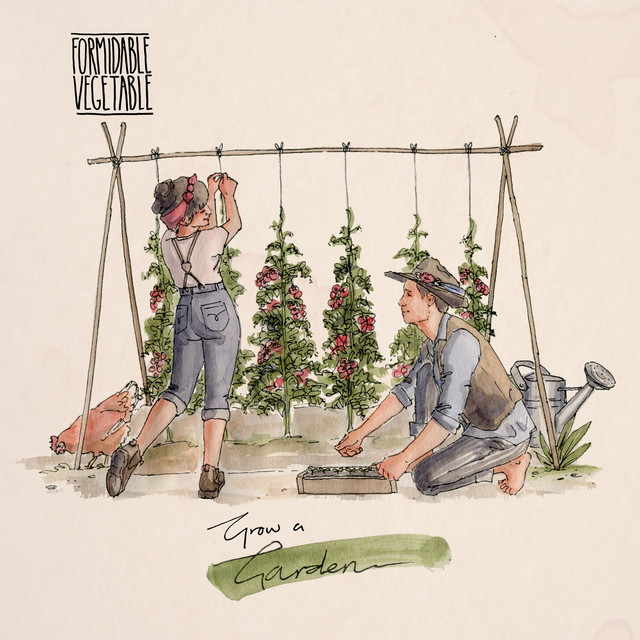 Grow a Garden by Formidable Vegetable