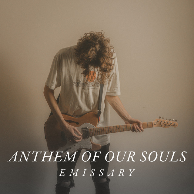 Emissary - Anthem of Our Souls