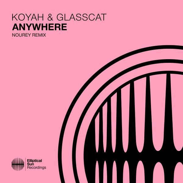 Anywhere - Nourey Remix