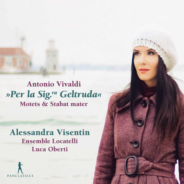 Album cover for Vivaldi: Motets & Stabat Mater, RV 621 by Antonio Vivaldi, Alessandra Visentin, Luca Oberti, Ensemble Pietro Antonio Locatelli
