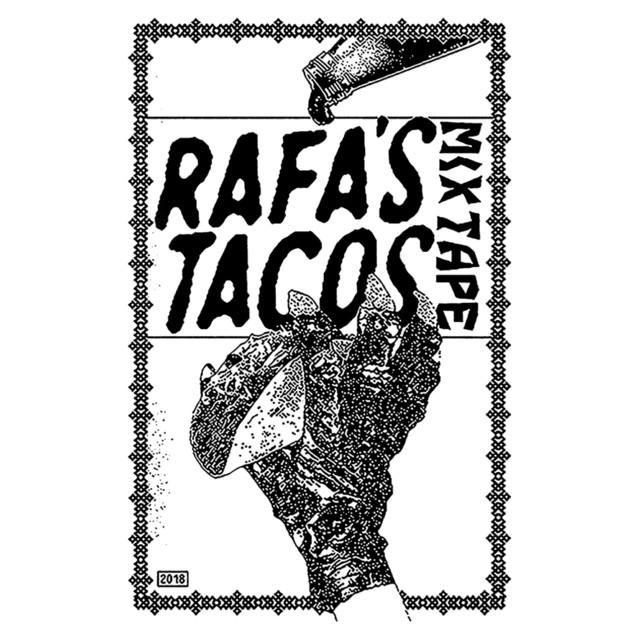 Rafa's Tacos Mixtape
