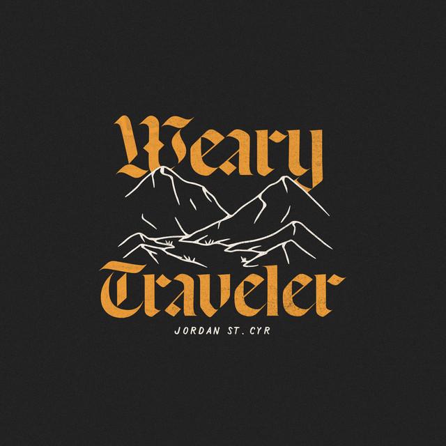 Jordan St. Cyr - Weary Traveler
