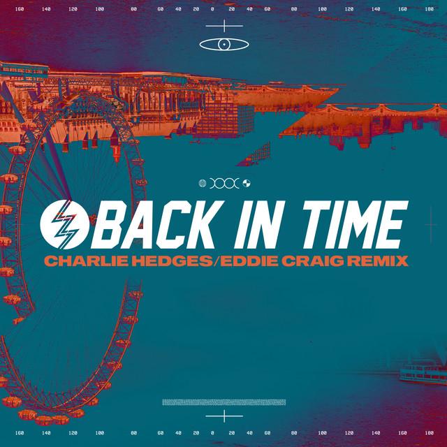 LZ7, Charlie Hedges, Eddie Craig - Back In Time (Charlie Hedges & Eddie Craig Remix)