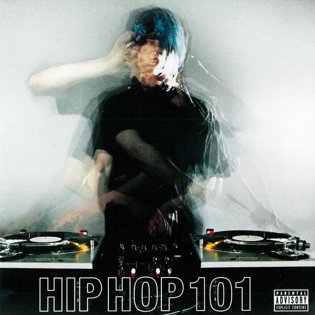 Black Label: Hip Hop 101