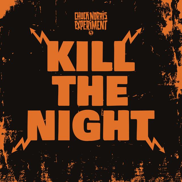 Kill The Night