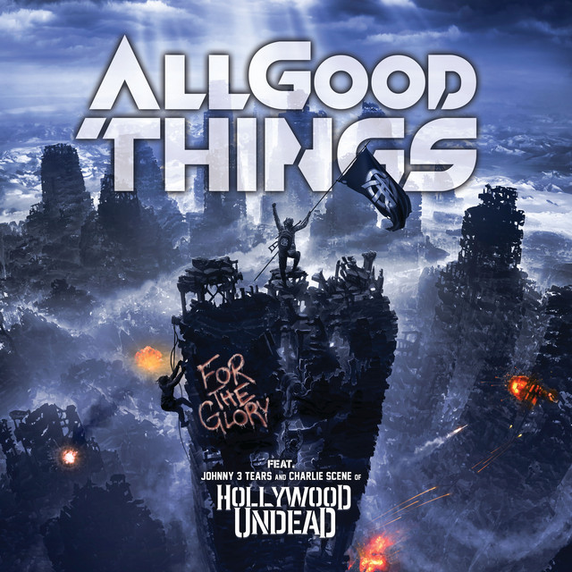 For The Glory (feat. Hollywood Undead)