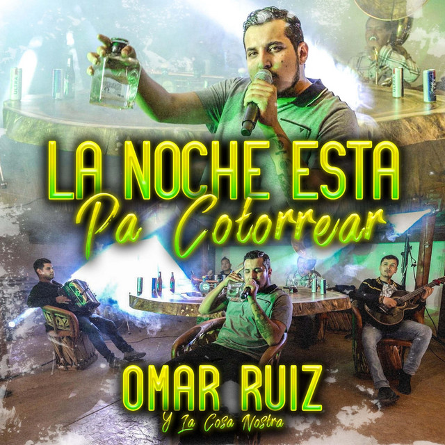 Album cover for La Noche Esta Pa' Cotorrear (en Vivo) by Omar Ruiz