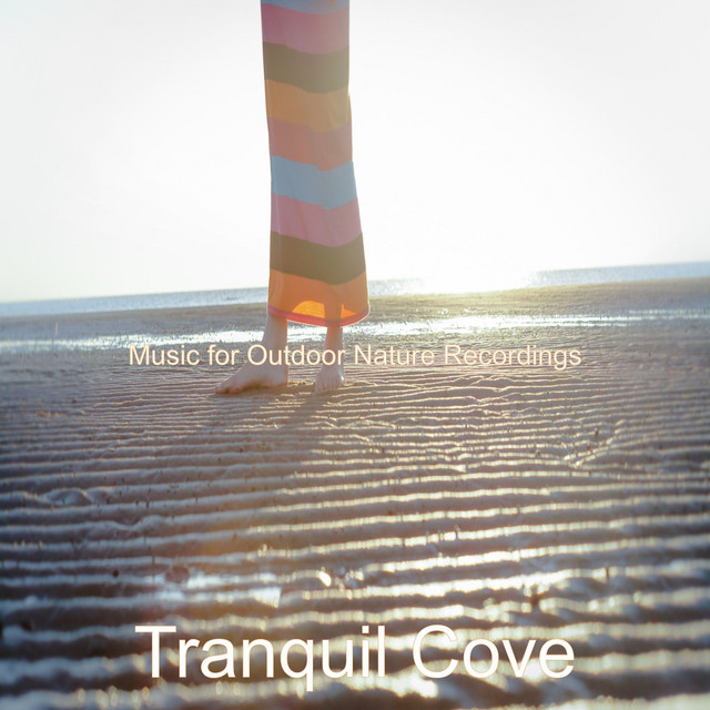Album cover for Music for Outdoor Nature Recordings by Tranquil Cove