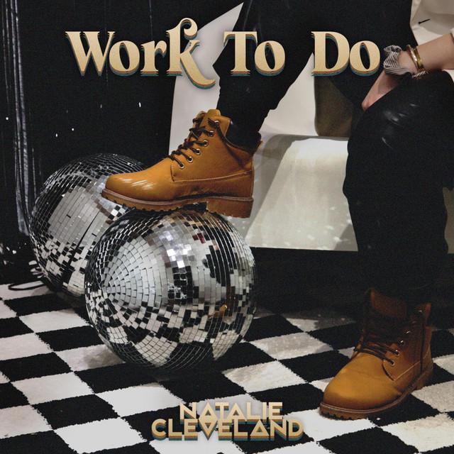 Natalie Cleveland - Work to Do