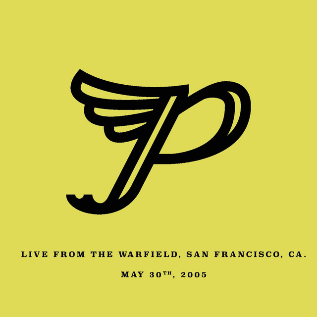 Live from the Warfield, San Francisco, CA. May 30th, 2005