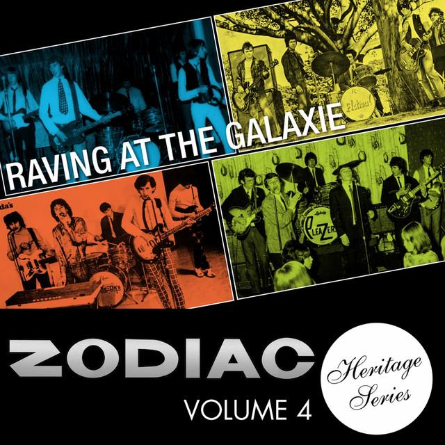 Zodiac Heritage Series, Vol. 4: Raving at the Galaxie