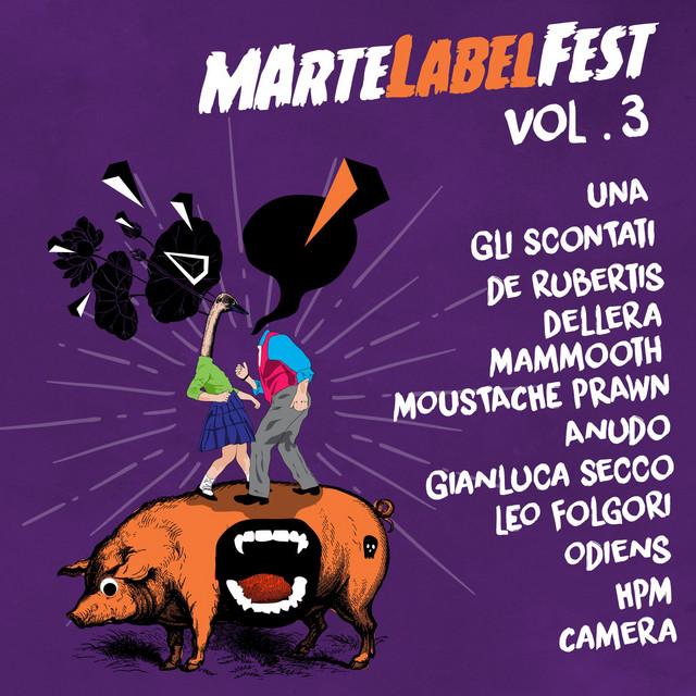 MArteLabel fest, Vol. 3