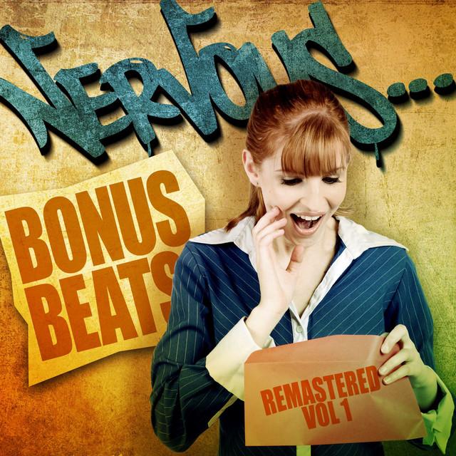 Nervous Bonus Beats Remastered - Vol 1