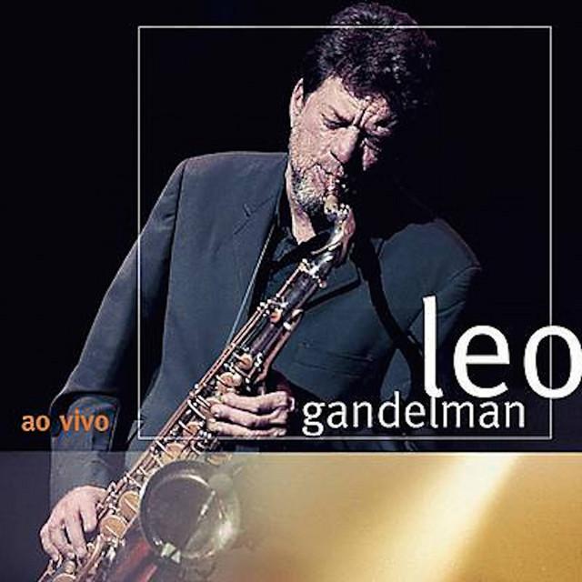 Leo Gandelman Ao Vivo