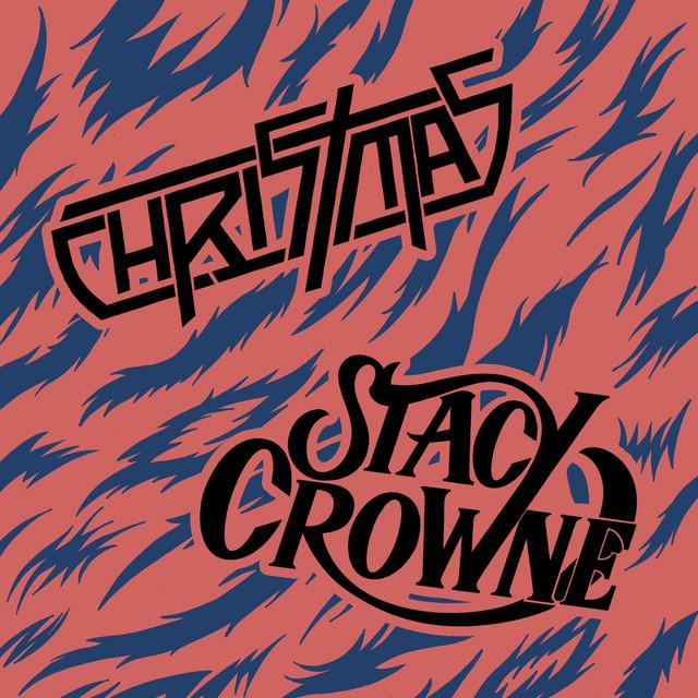 Christmas / Stacy Crowne - Split