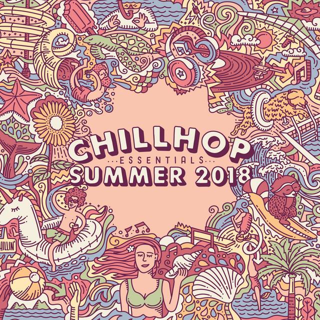 Chillhop Essentials Summer 2018