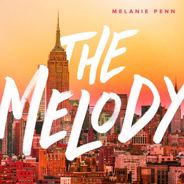 Melanie Penn - The Melody