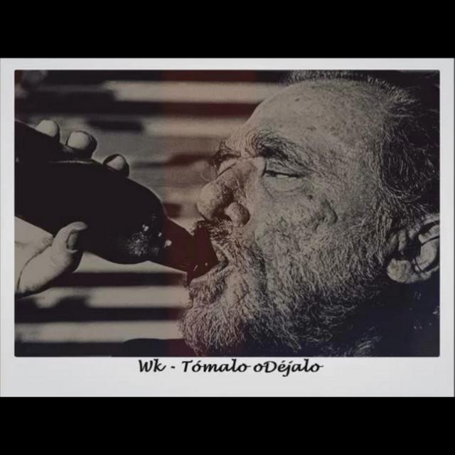 Tómalo o déjalo by Wk on Spotify