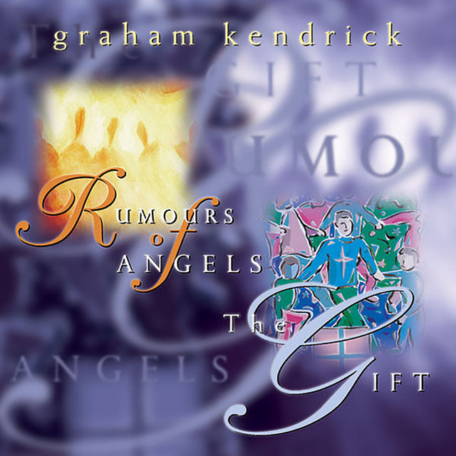 Rumours of Angels / The Gift