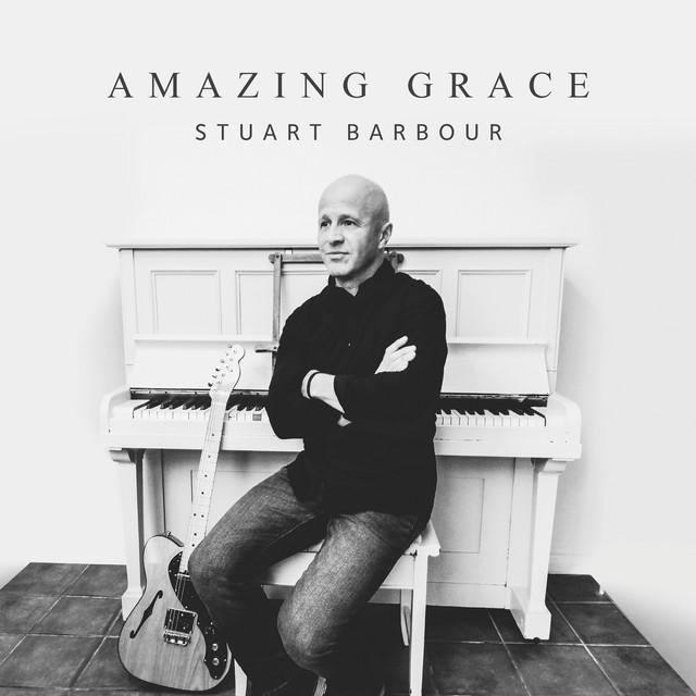 Stuart Barbour - Amazing Grace