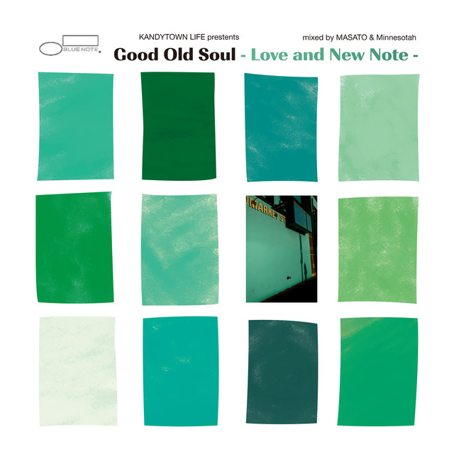 """KANDYTOWN LIFE presents """"Good Old Soul - Love and New Note"""" (mixed by MASATO & Minnesotah)"""