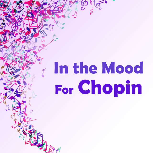 In the Mood for Chopin