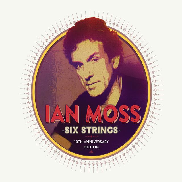 Six Strings (10th Anniversary Edition)