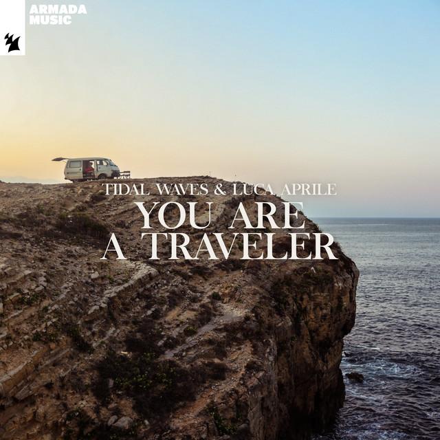 You Are A Traveler