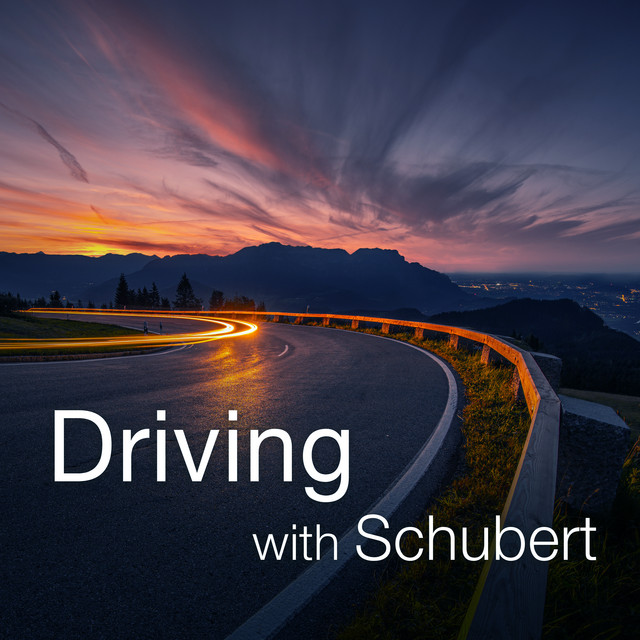 Driving with Schubert