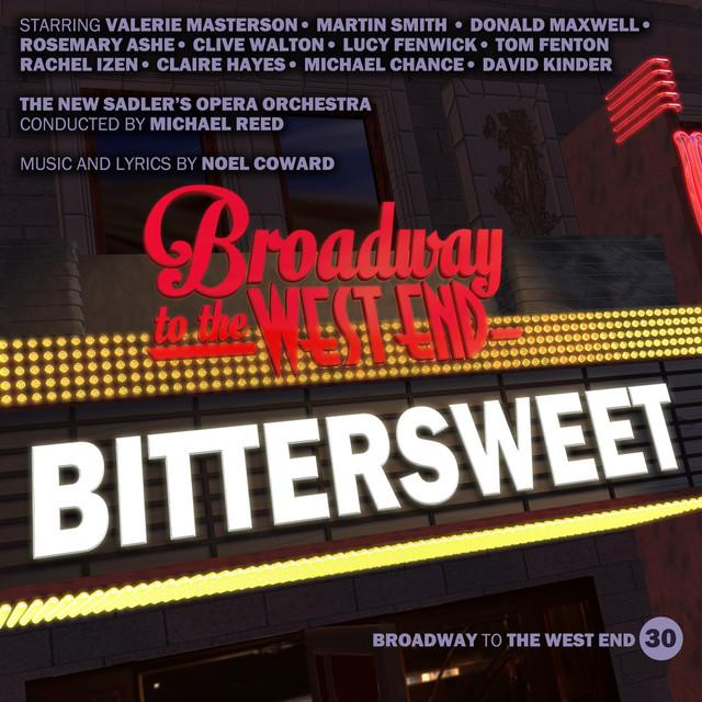 Bittersweet (Original 1988 London Cast)