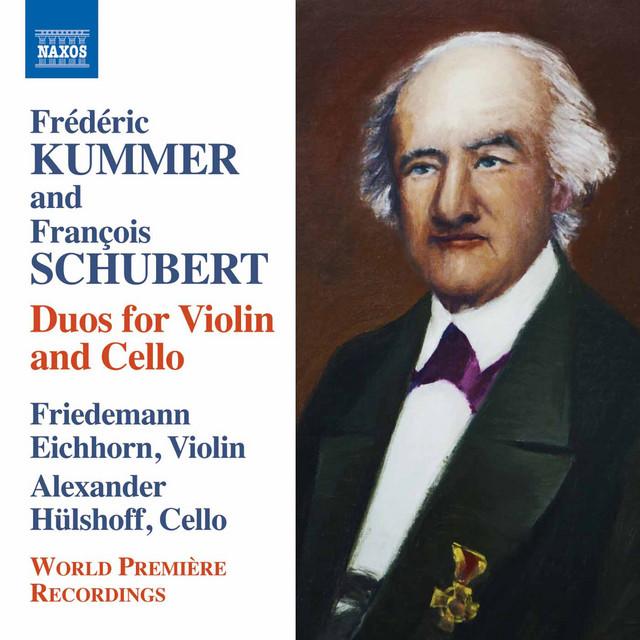 Kummer & Schubert: Duos for Violin & Cello
