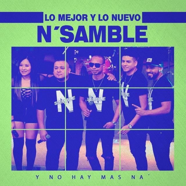 Lo Mejor y Lo Nuevo de N'samble - Hoy He Vuelto a Ver el Amor