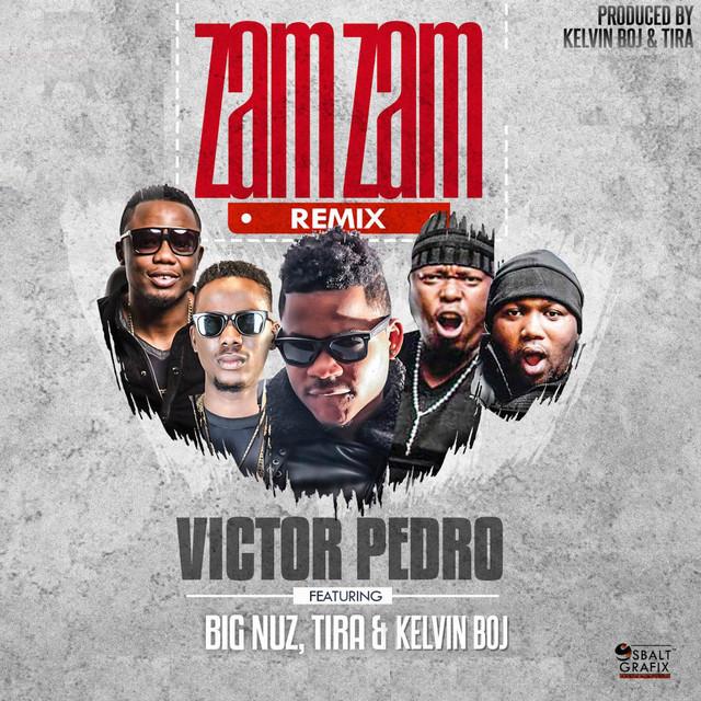 Zam Zam (Remix) [feat. Big Nuz, DJ Tira & Kelvin Boj]