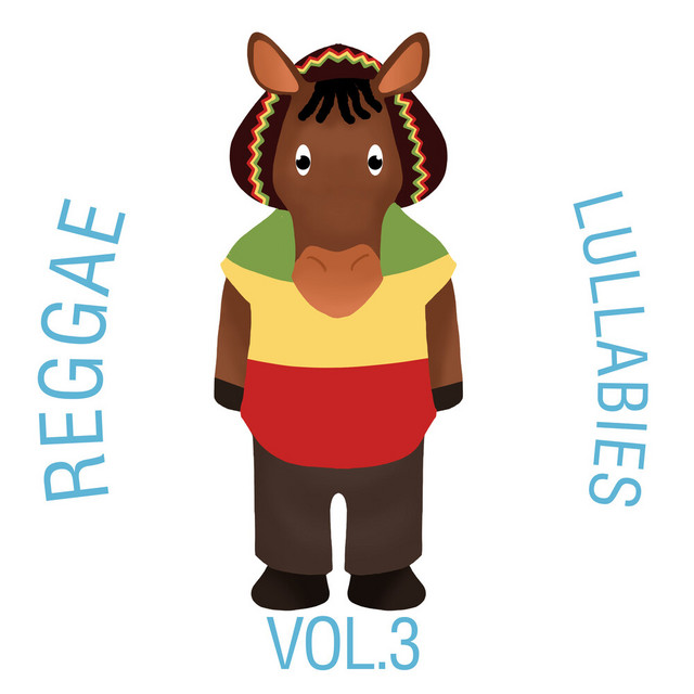 Reggae Lullabies, Vol. 3 by The Cat and Owl