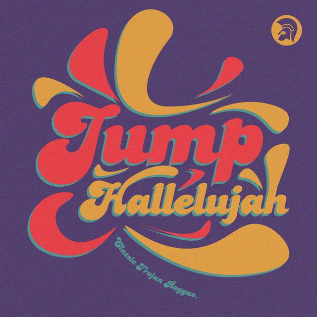 Jump Hallelujah: Classic Trojan Reggae