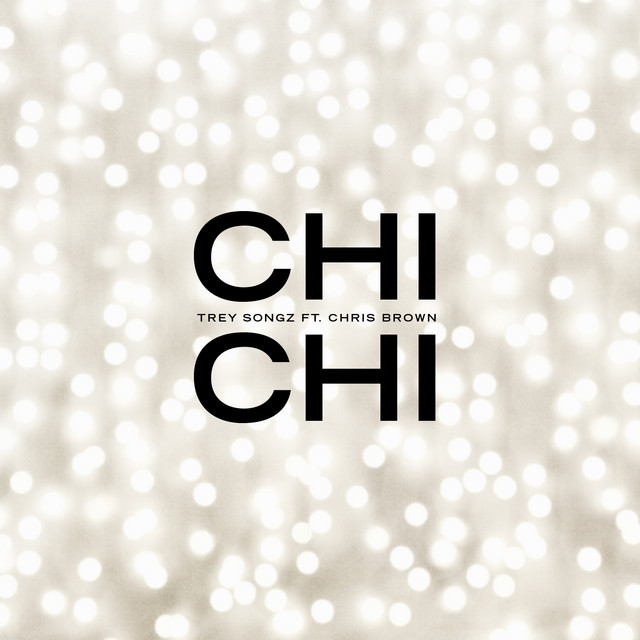 Chi Chi (feat. Chris Brown)