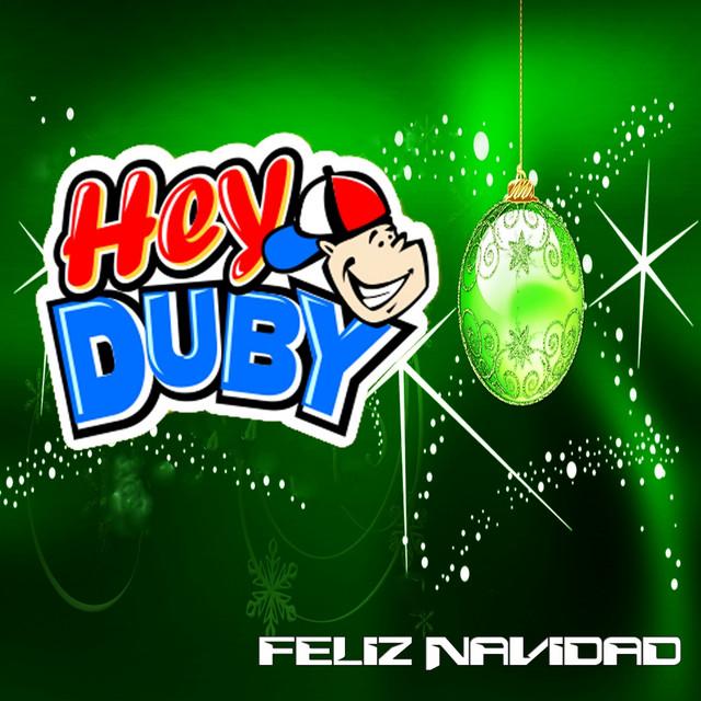 Feliz Navidad by Hey Duby