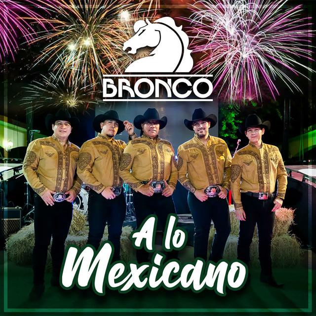 A Lo Mexicano (Bronco Con Mariachi)