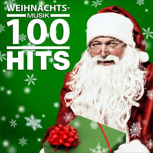 Weihnachtsmusik 100 Hits by Various Artists on Spotify